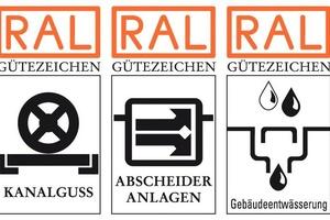 Die RAL Gütezeichen der GET für Entwässerungstechnik RAL-GZ 692 (Kanalguss), RAL-GZ 693 (Abscheideranlagen), RAL-GZ 694 (Gebäudeentwässerung)
