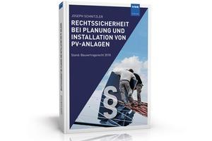Rechtssicherheit bei Planung und Installation von PV-Anlagen<br />