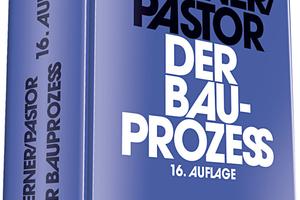 Der Bauprozess, Prof. Dr. Ulrich Werner und Dr. Walter Pastor, 16. Auflage 2018