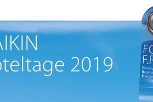 Wie bereits im Vorjahr lädt Daikin auch 2019 Investoren, Projektentwickler, Betreiber und Direktoren aus der Hotelbranche zu den Daikin Hoteltagen.