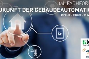 """Gemeinsam mit dem VDMA-AMG veranstaltet der Bauverlag 2020 die fünfte Auflage des Fachforums """"Zukunft der Gebäudeautomation""""."""