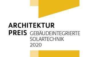 """Zum 8. Mal wird der mit 27.000 EUR dotierte """"Architekturpreis Gebäudeintegrierte Solartechnik"""" ausgelobt."""