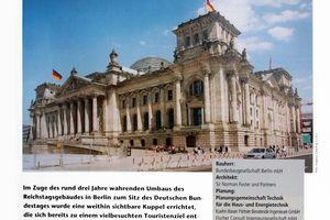 … bis zu herausragenden Baudenkmälern, wie dem aufwendig sanierten Reichstagsgebäude, dem Sitz des Deutschen Bundestags, in Berlin 2001, und …