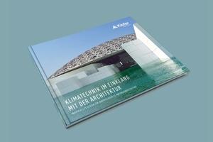"""""""Klimatechnik im Einklang mit der Architektur"""" lautet der Titel der zweiten Auflage des Referenzbuches von Kiefer.<br />"""