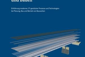 """Bereits im Jahr 2015 erschien der """"Stufenplan Digitales Planen und Bauen"""" des Bundesministeriums für Verkehr und digitale Infrastruktur"""