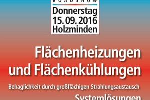 """Der Startschuss für die BVF-Roadshow """"Behaglichkeit über großflächigen Strahlungsaustausch"""" fällt am 15. September 2016 in Holzminden."""