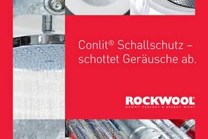 """Die Rockwool-Broschüre """"Conlit Schallschutz – schottet Geräusche ab"""" bündelt aktuelle Informationen rund um die Schalldämmung in der Haustechnik mit nichtbrennbaren """"Conlit""""-Rohrschalen aus Steinwolle."""