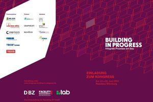 Jetzt anmelden unter: www.kongress-building-in-progress.de