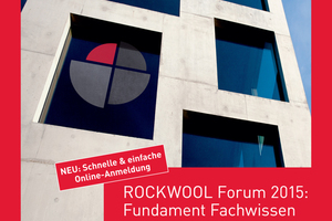 Alle Informationen zum Weiterbildungsprogramm 2015 des Rockwool-Forum sind online zu finden.
