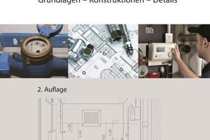 Der Atlas Gebäudetechnik ist 2014 in der 2. Auflage erschienen.<br />