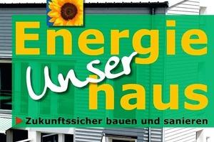 """Architekten, Ingenieure, Planer und Bauherren erzählen, wie """"Energiehäuser"""" entstehen"""