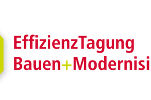 Die 5. EffizienzTagungBauen + Modernisieren findet am 1. und 2. November 2013 in Hannover statt