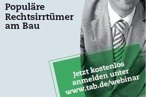 """Die tab lädt zur Teilnahme am ersten Webinar zum Thema """"Populäre Rechtsirrtümer am Bau"""" ein."""